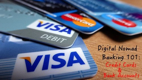 Digital Nomad banking 101: bank accounts & credit cards for long