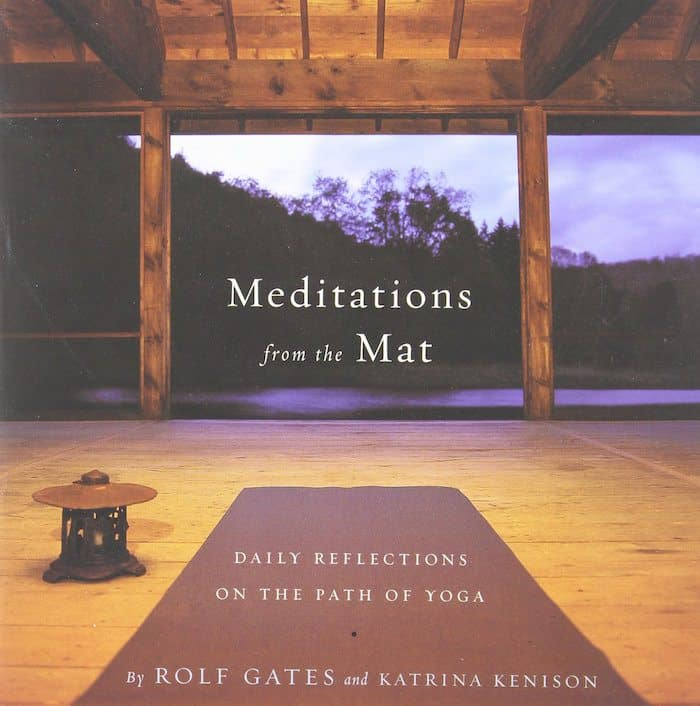 best book for a yoga lover on valentines day - meditations from the mat