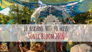 10-reasons-not-to-miss-Sonic-Bloom-2016