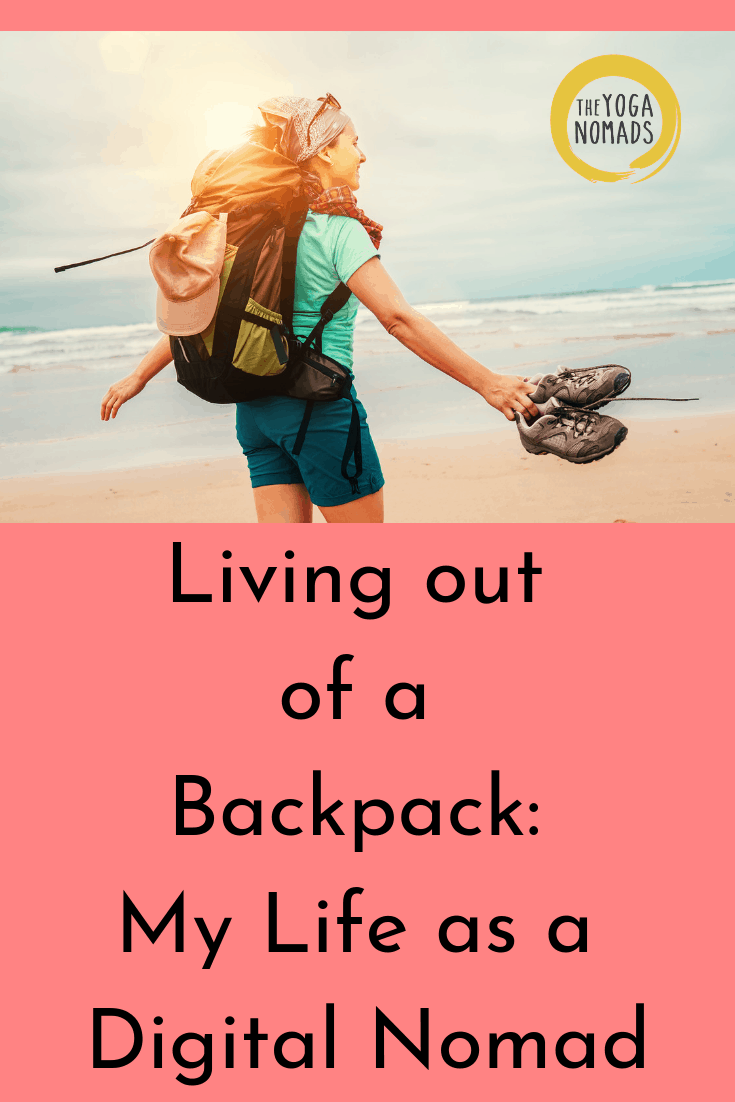 Living out of a Backpack My life as a Digital Nomad