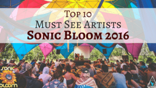 Sonic-Bloom-2016-lineup-Must-see-artists