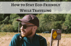 how-to-stay-eco-friendly-while-traveling
