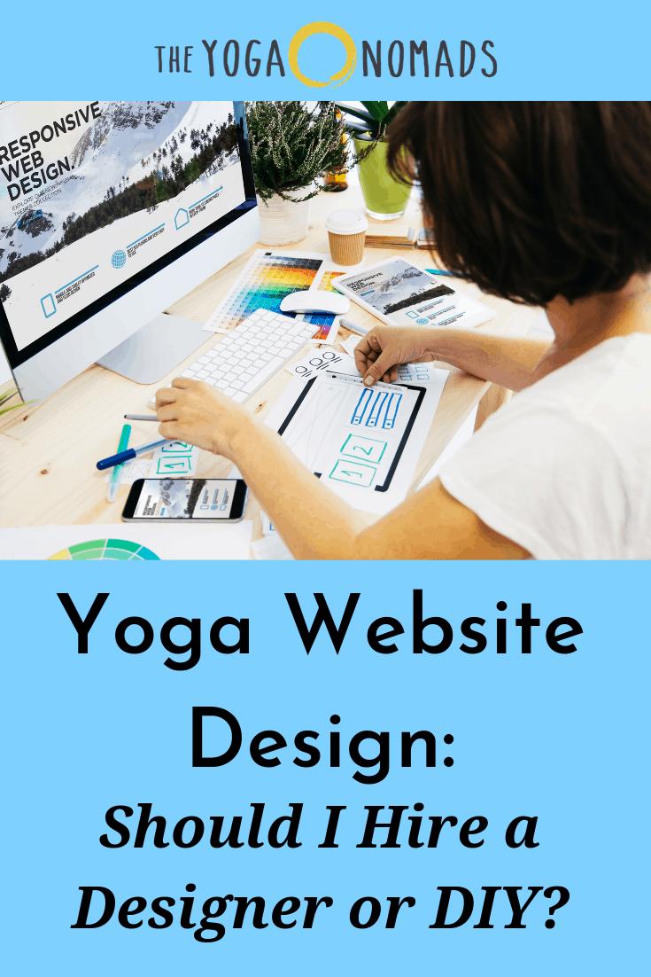Yoga Website Design - Should I hire a designer or DIY