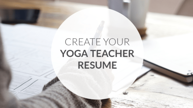 how to create the perfect yoga teacher resume the yoga nomads