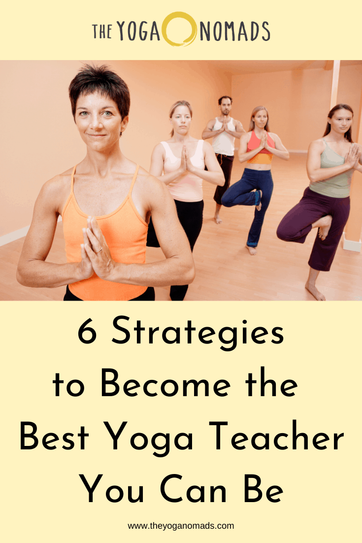 6 Strategies to Become the Best Yoga Teacher You Can Be 2