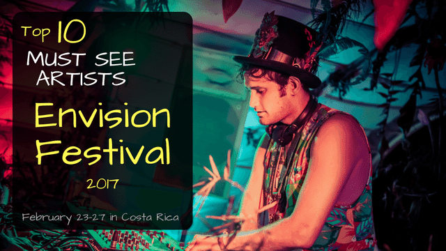 Envision Lineup Preview Top 10 Must See Sets At 2017
