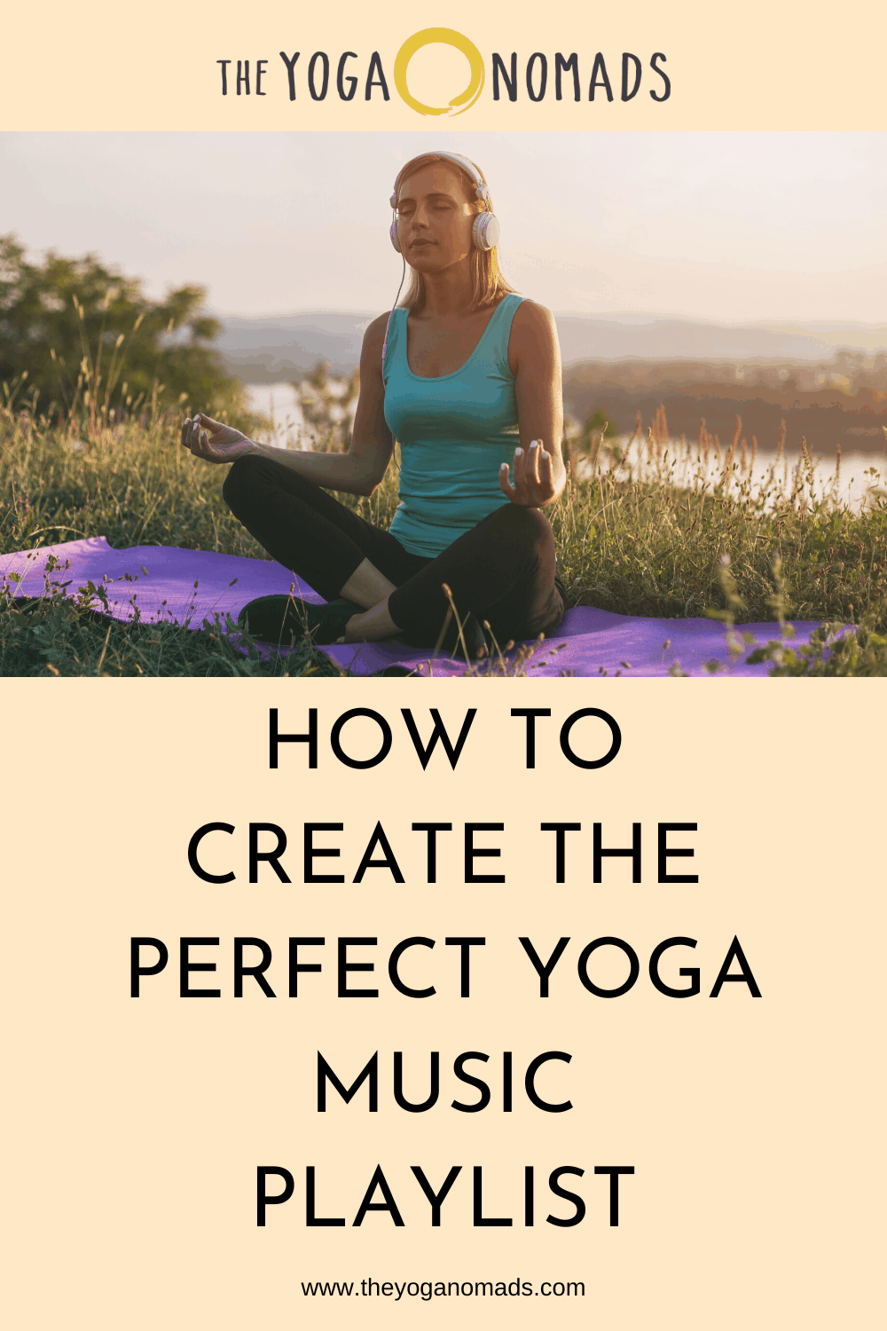 How to Create the Perfect Yoga Music Playlist