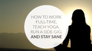 How to work full-time and keep up your side gig