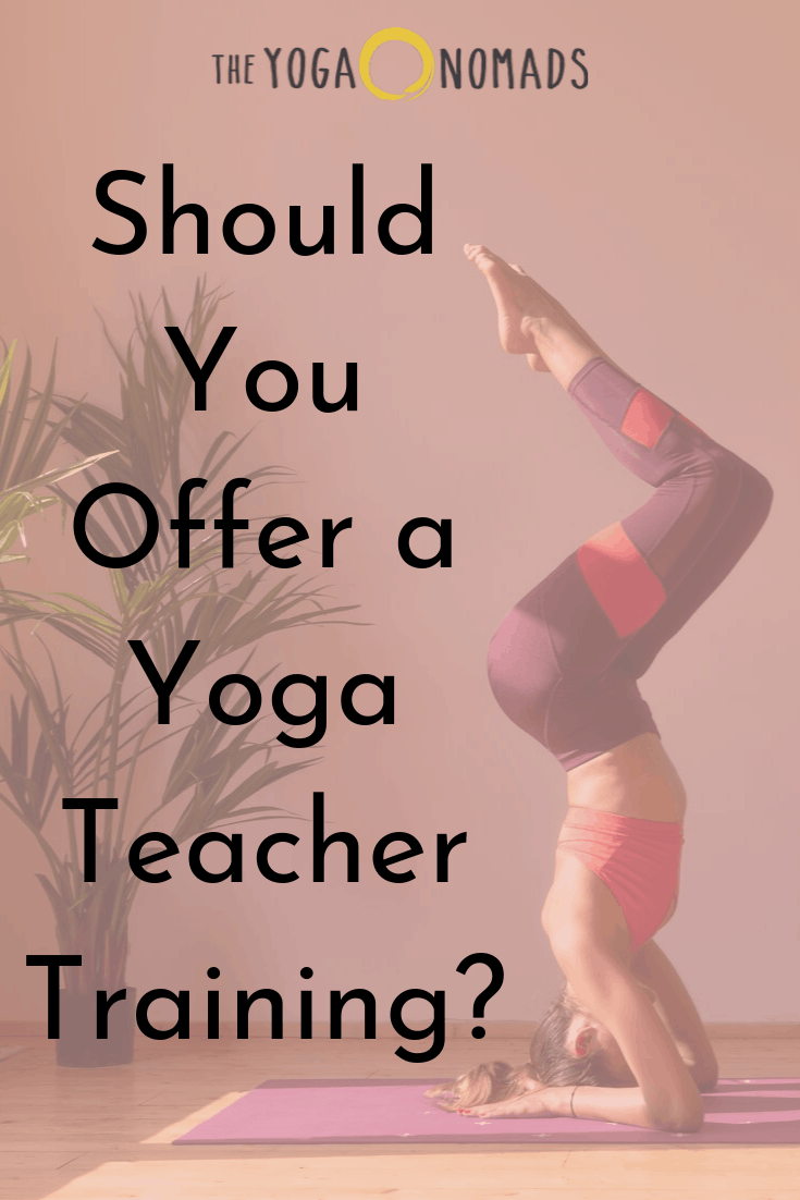 Should you offer a yoga teacher training?