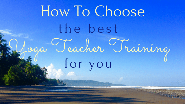 how to choose the right yoga teacher training for you - the yoga nomads