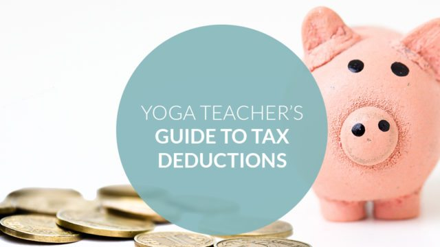 The Yoga Teacher's Guide to Tax Deductions