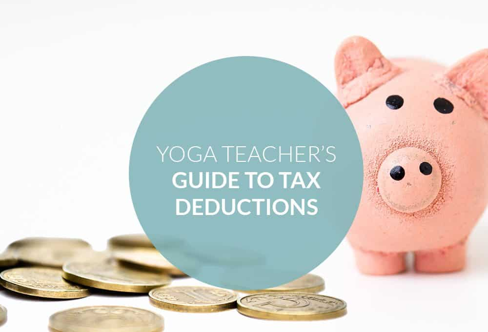 The Yoga Teachers Guide To Tax Deductions The Yoga Nomads