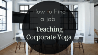 How-to-find-a-job-teaching-corporate-yoga
