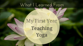 What-I-Learned-From-Teaching-Yoga