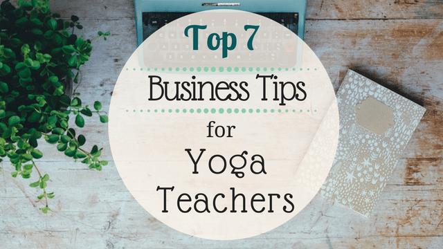 Top-Business-Tips-For-Yoga-Teachers
