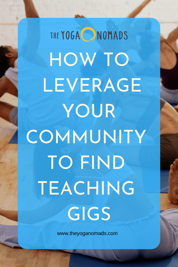 How to Leverage your Community to Find Teaching Gigs