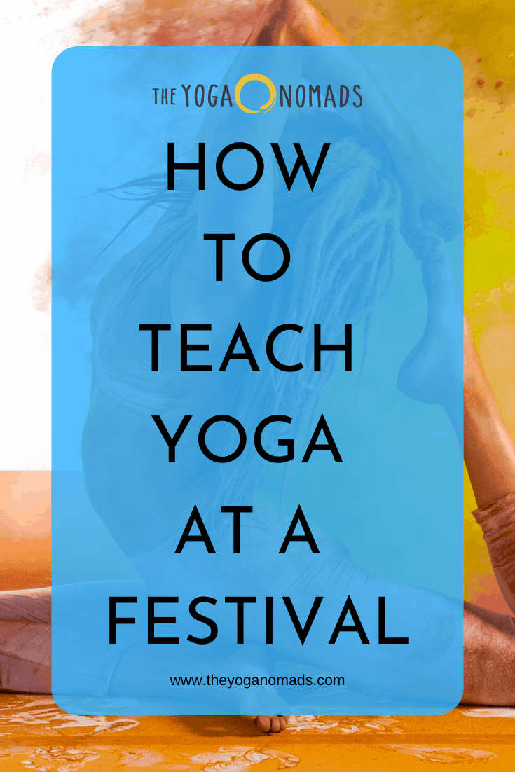 How to Teach Yoga at a Festival