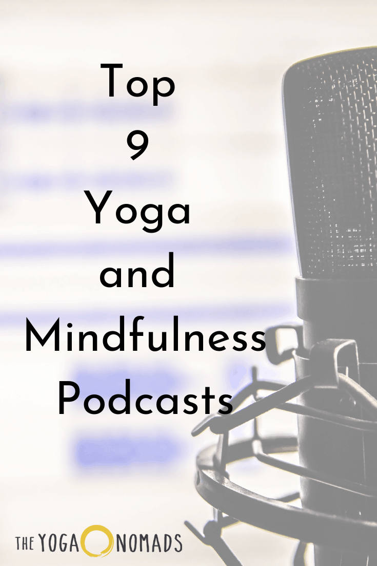Top 9 Yoga and Mindfulness Podcasts