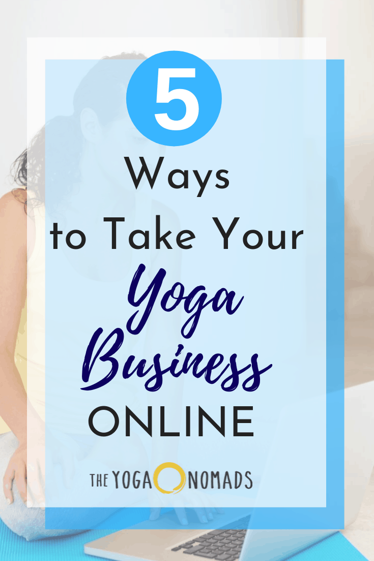 5 Ways to Take your Yoga Business Online