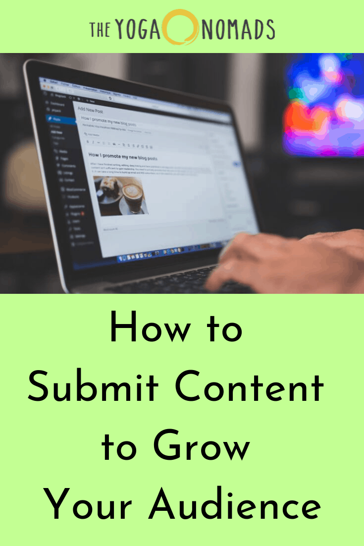 How to Submit Content to Grow your Audience