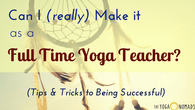 full time yoga teacher