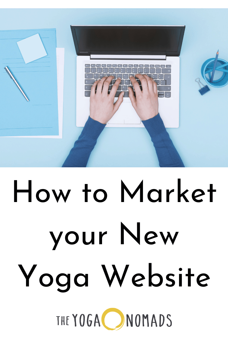How to Market your New Yoga Website
