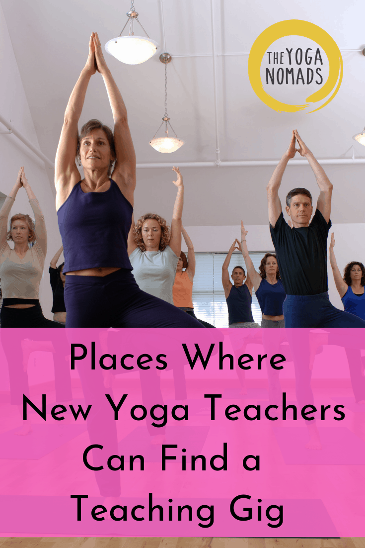 Places where New Yoga Teachers Can Find a Teaching Gig
