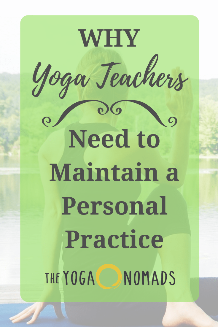 Yoga Need a Maintain Personal Practice