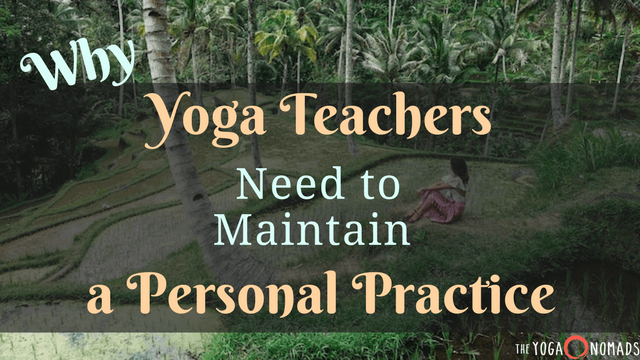 yoga teacher personal practice