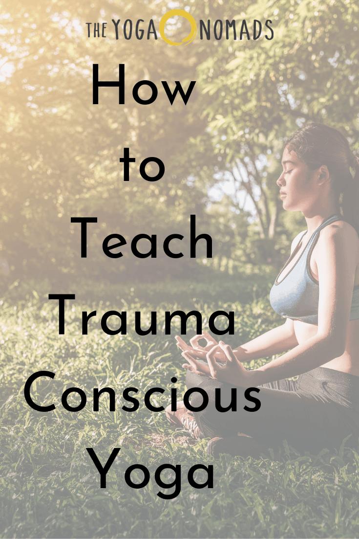 How to Teach Trauma Conscious Yoga