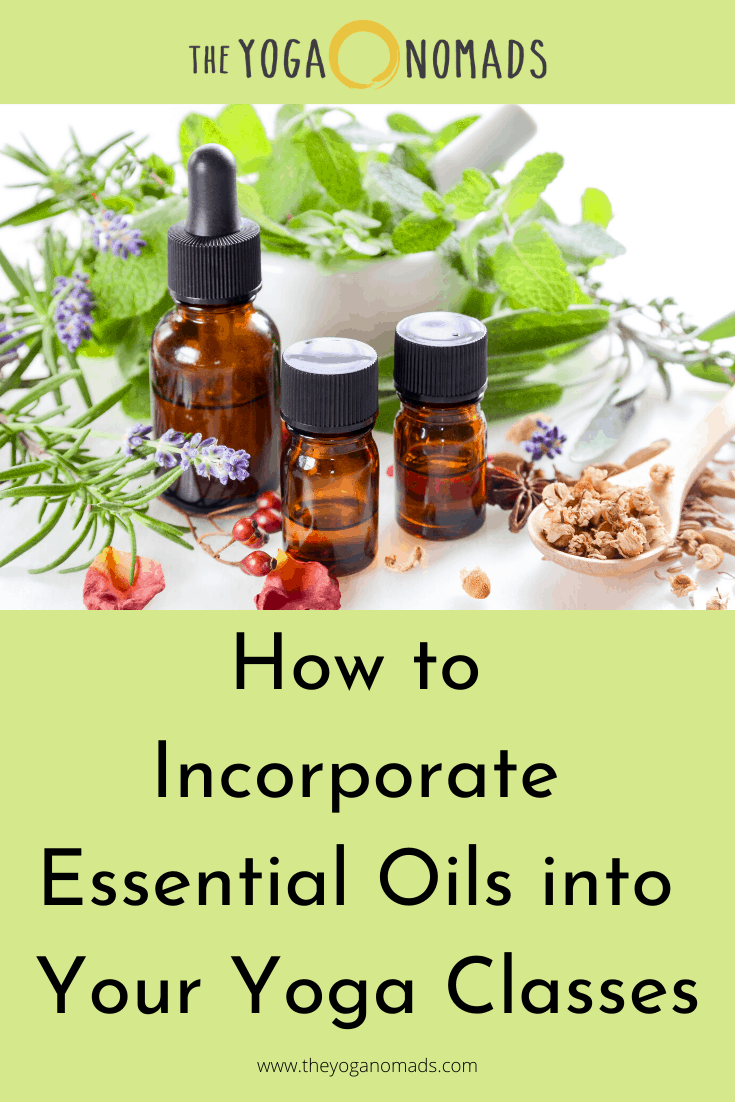 How to Incorporate Essential Oils into Your Yoga Classes