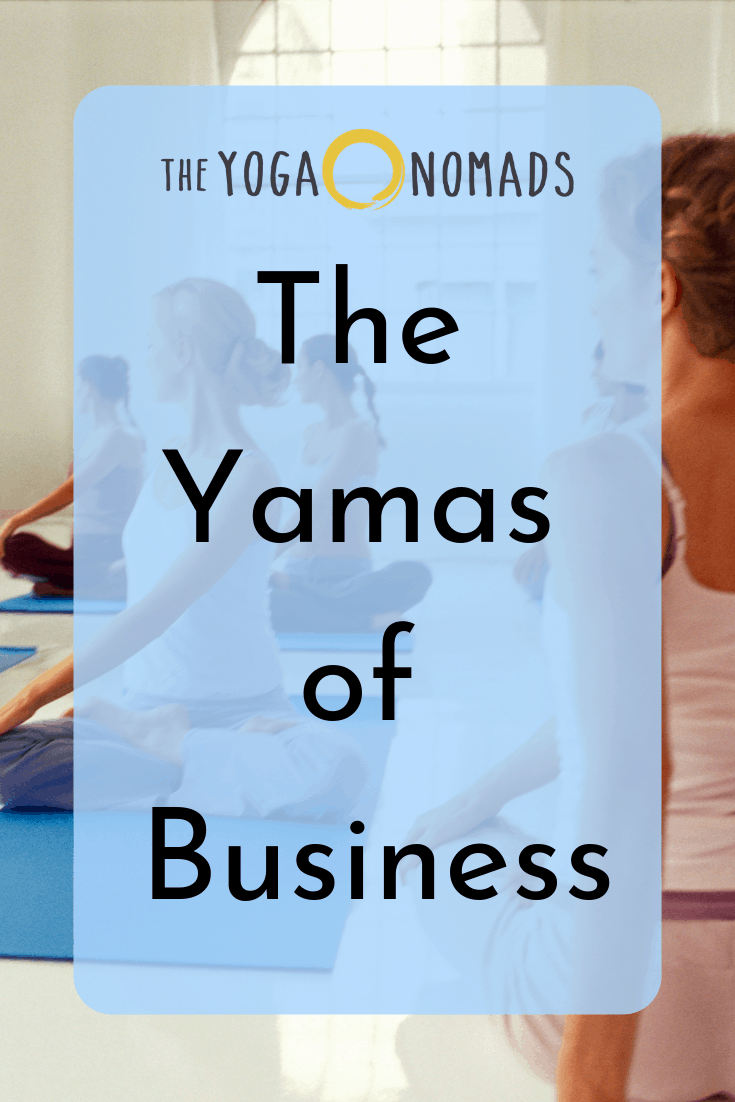 The Yamas of Business