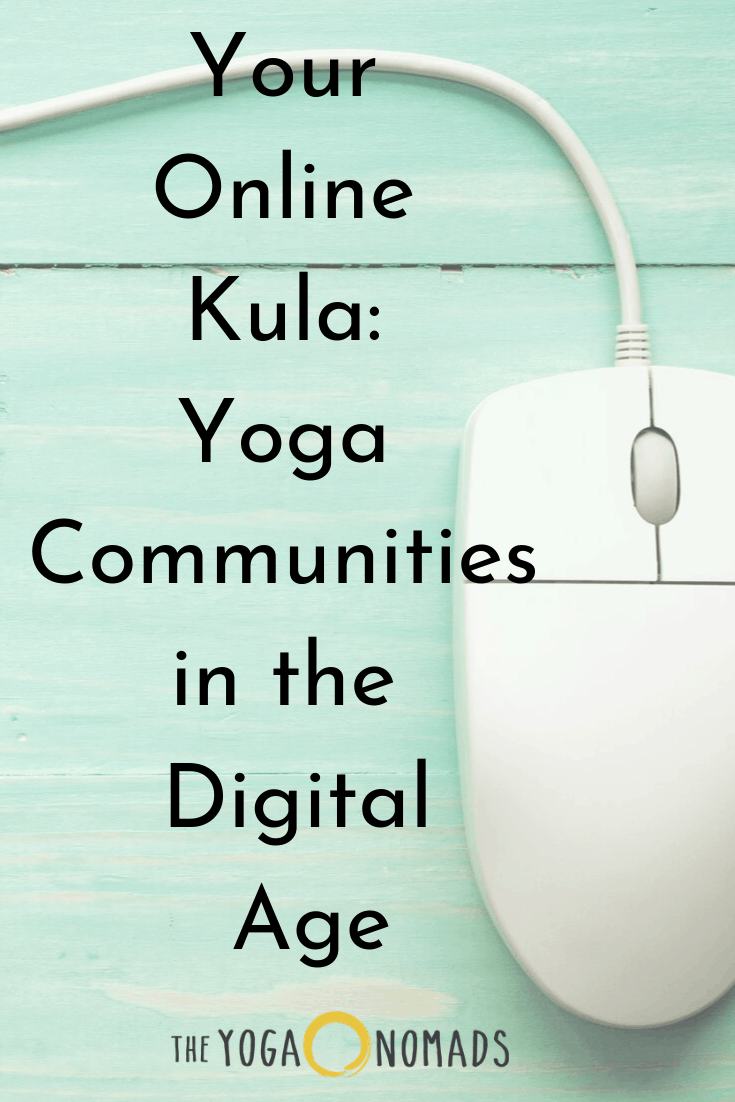 Your Online Kula Yoga Communities in the Digital Age