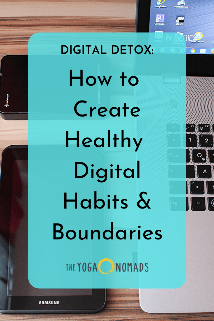 How to Create Healthy Digital Habits and Boundaries