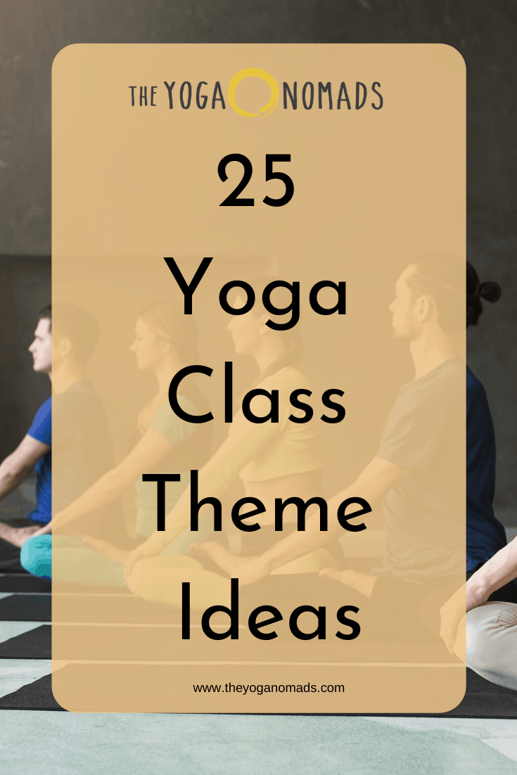 25 Yoga Class Theme Ideas