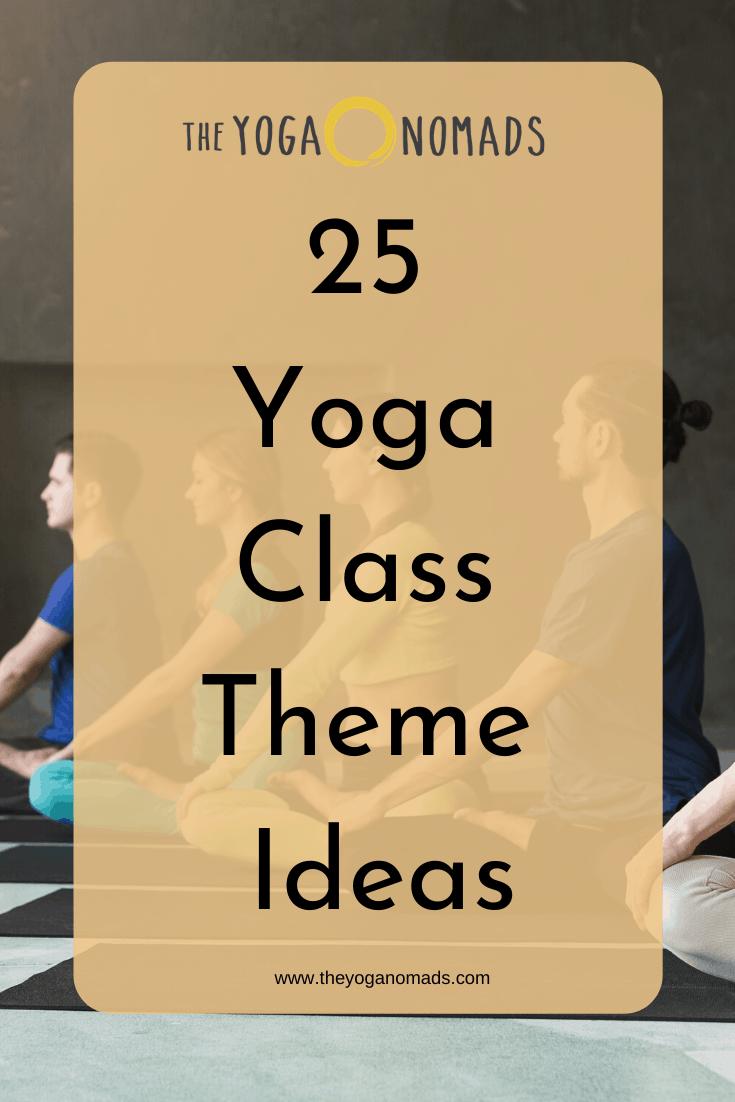 25 Yoga Class Theme Ideas
