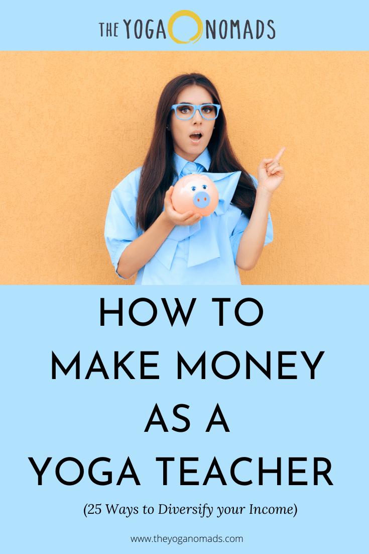 How to Make Money as a Yoga Teacher