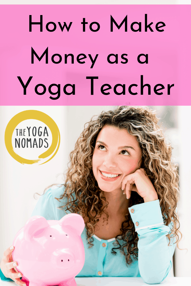 How to Make Money as a Yoga Teacher: 25 Ways to Diversify your