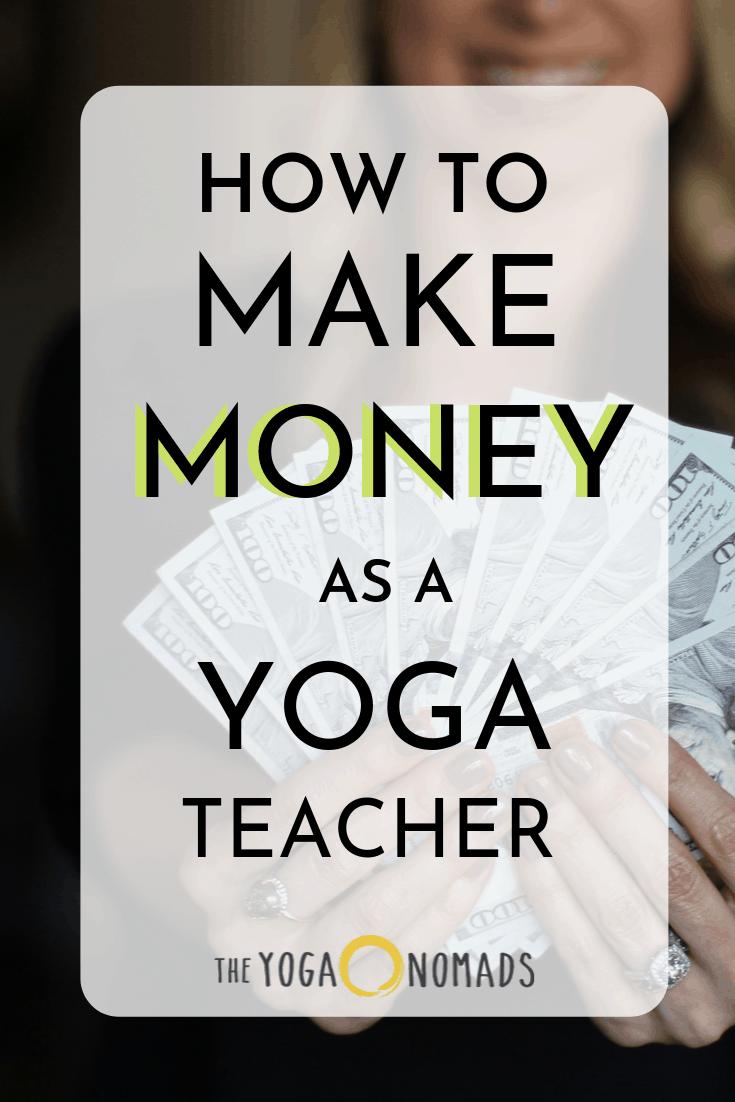 How to Make Money as a YogaTeacher
