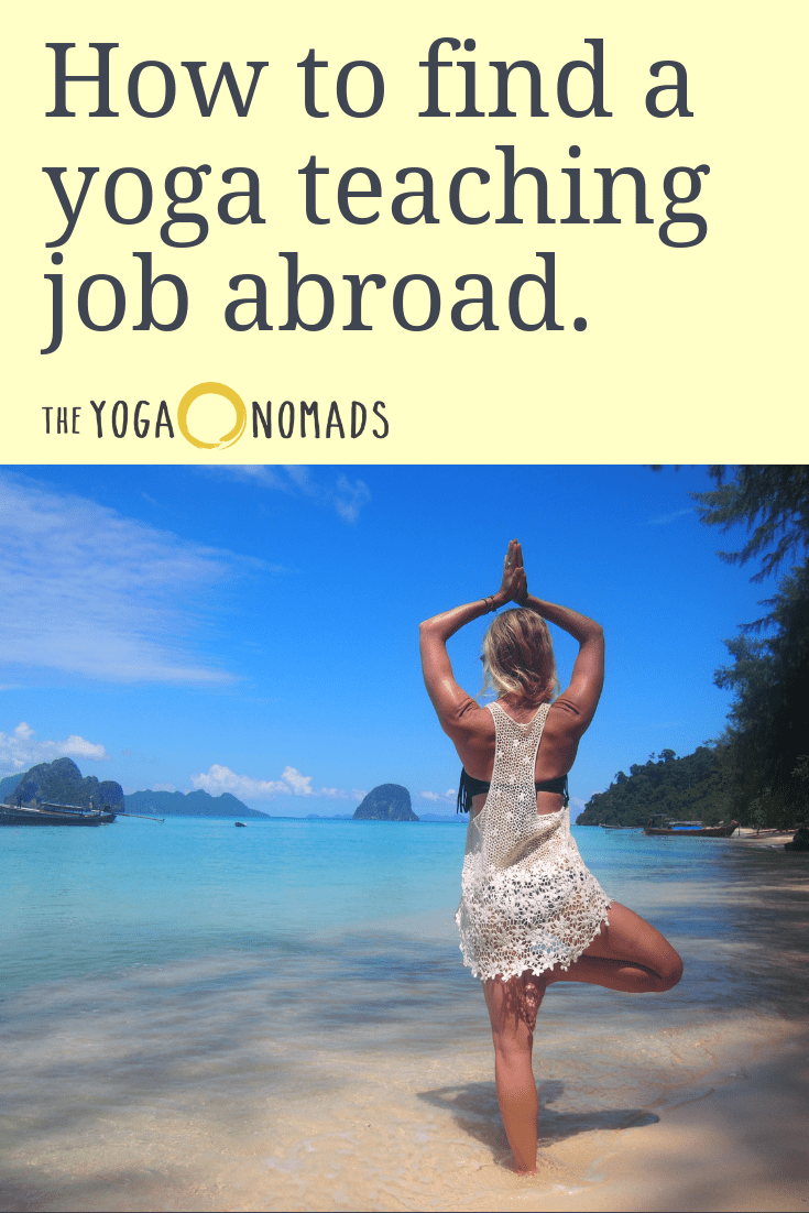 How to Find a Yoga Teaching Job Abroad - The Yoga Nomads