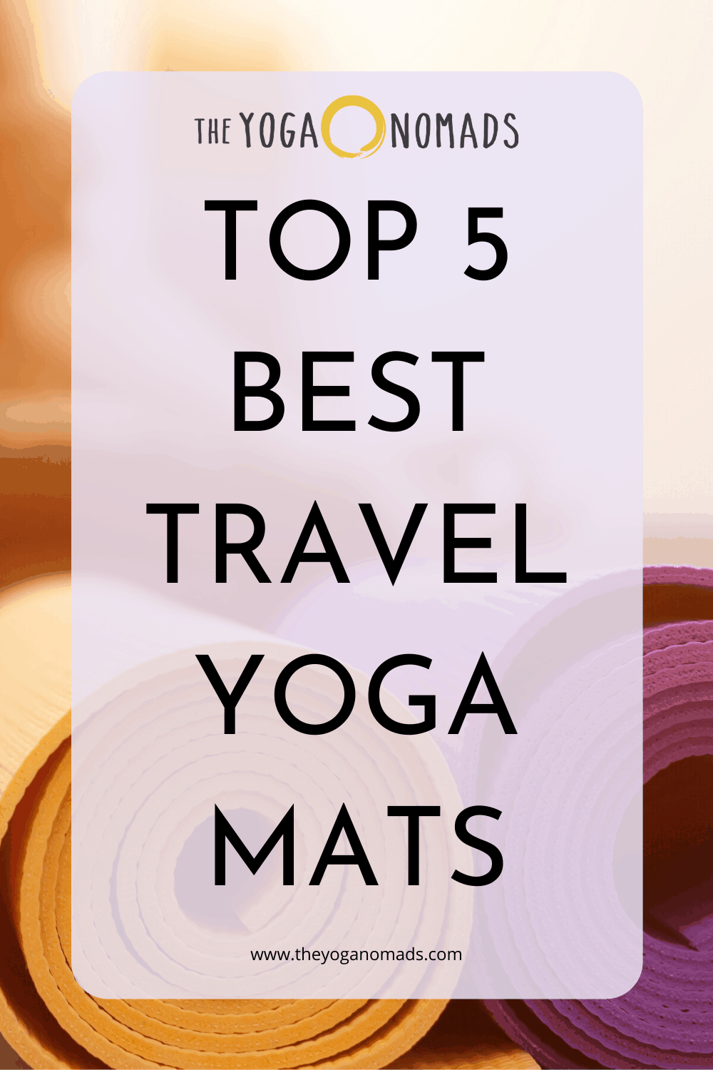 Top 5 Best Travel Yoga Mats