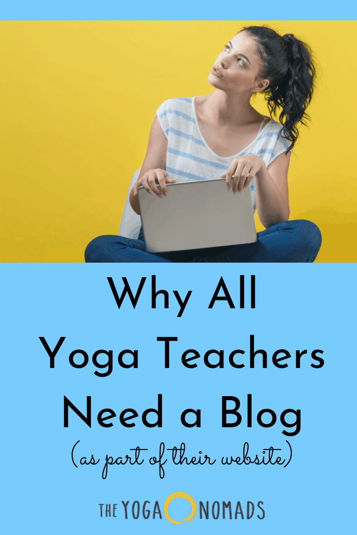 Why all Yoga Teachers Need a Blog