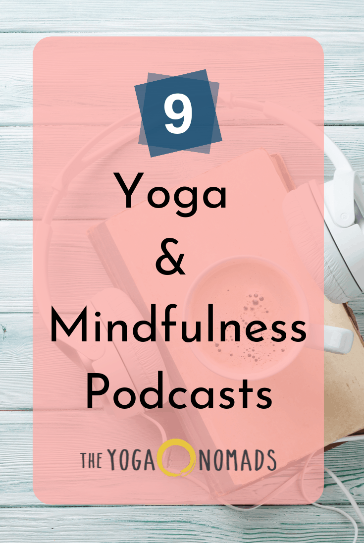 Yoga and Mindfulness Podcasts