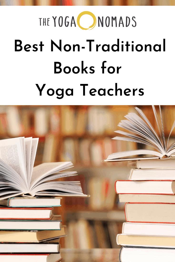 Best Non Traditional Books for Yoga Teachers