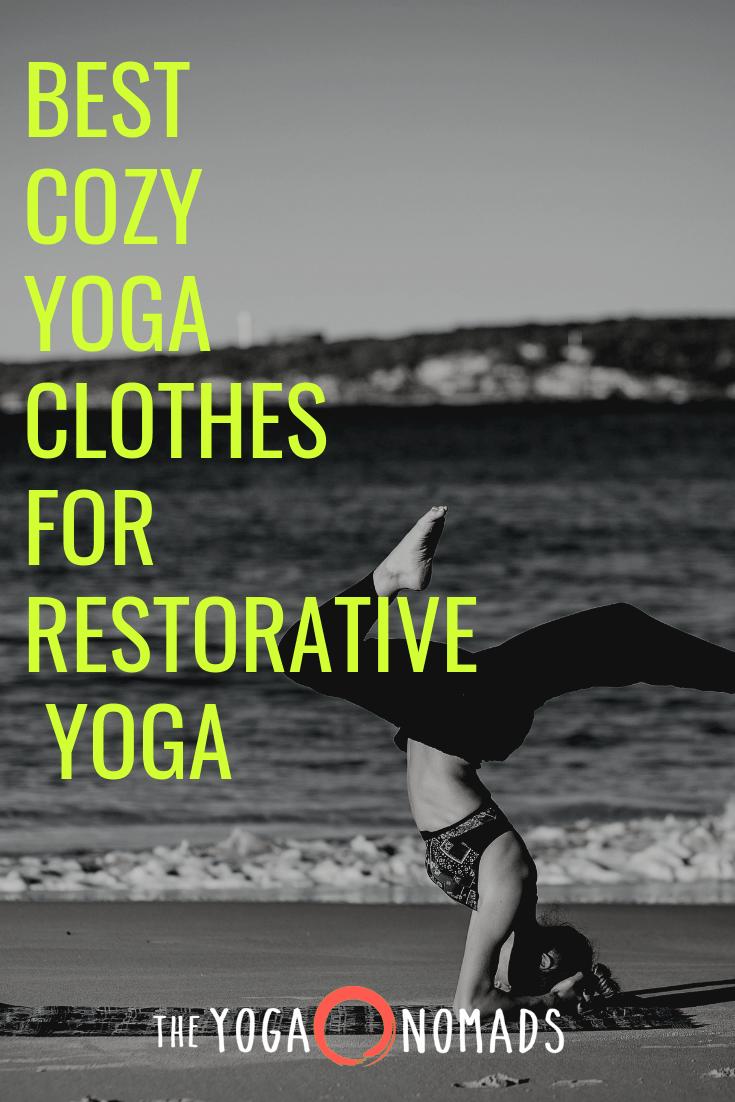 comfy clothes for restorative yoga