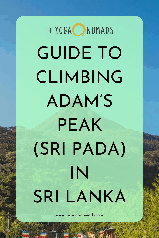 Guide to Climbing Adam's Peak in Sri Lanka