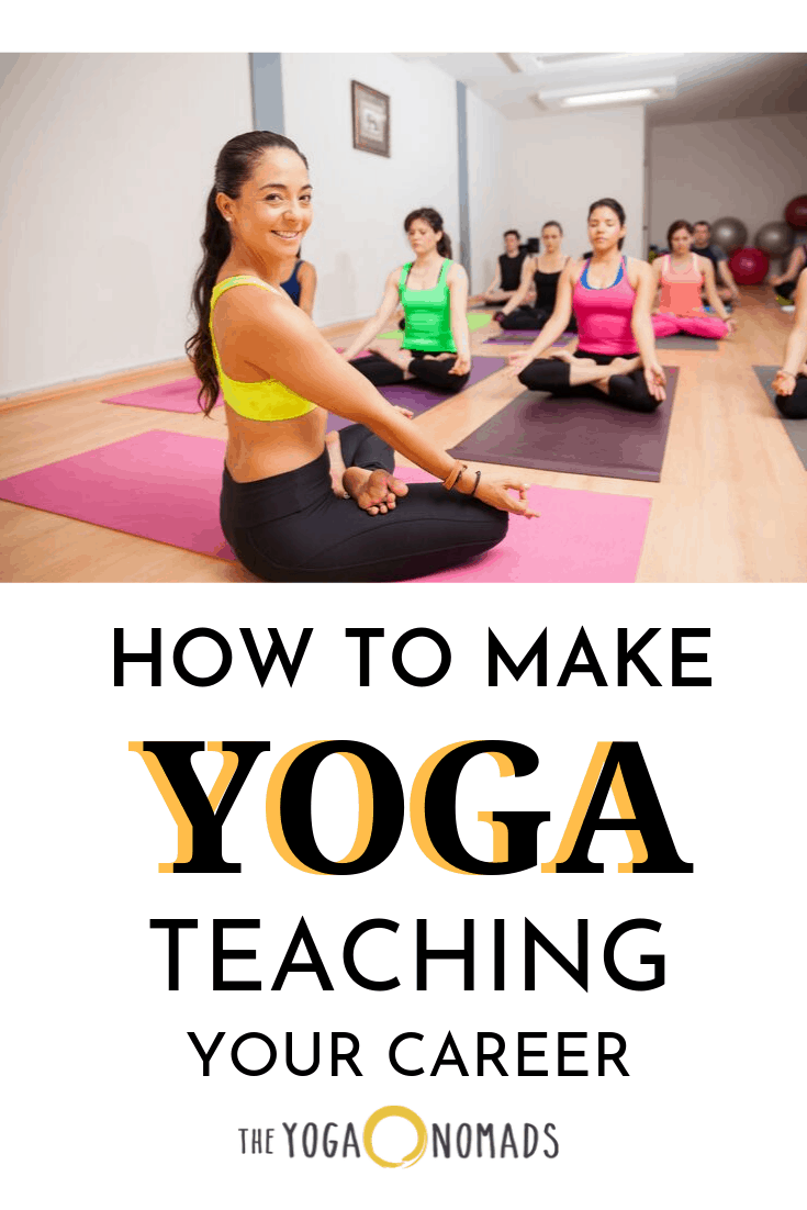 How to Make Yoga Teaching your Career