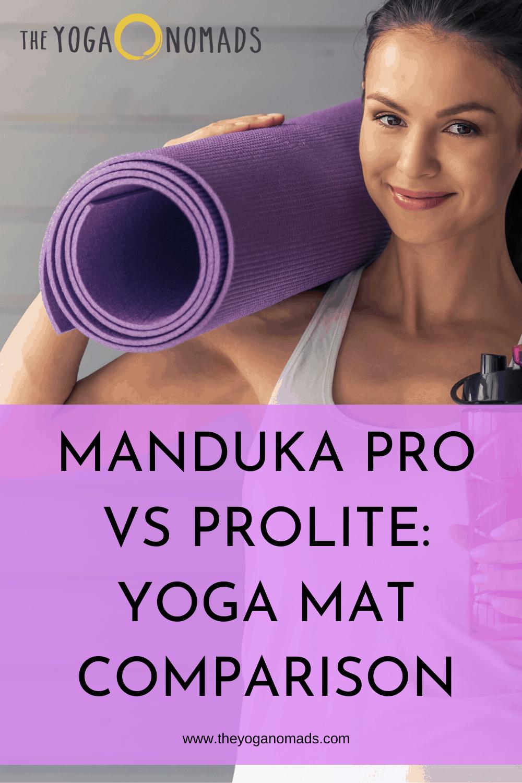 Manduka Pro vs Prolite