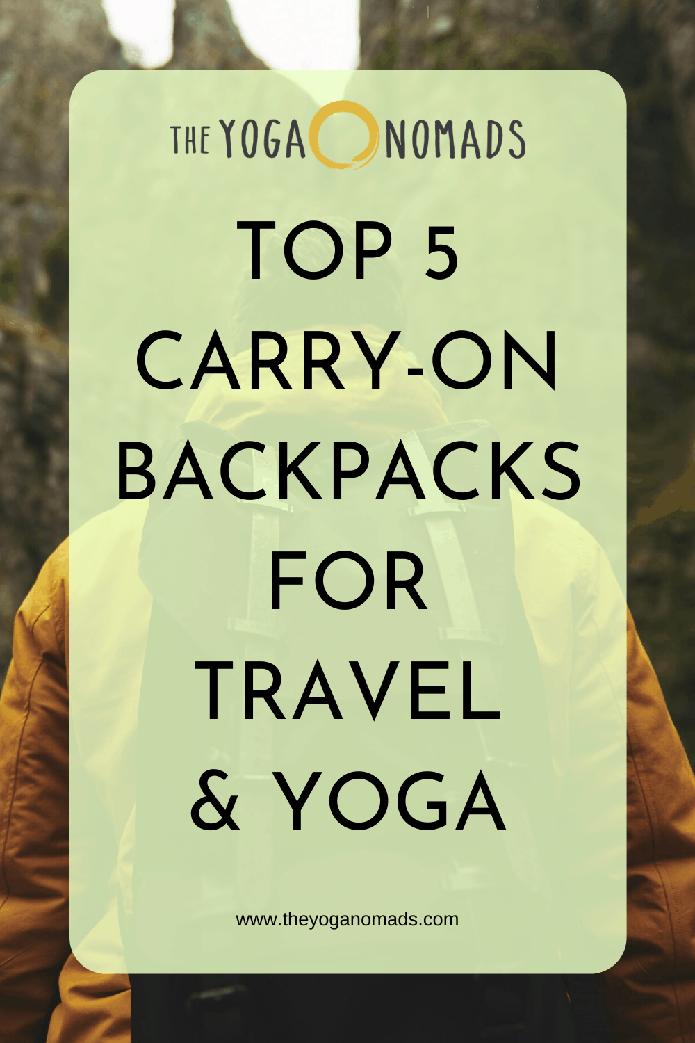 Top 5 Carry On Backpacks for Travel and Yoga 1