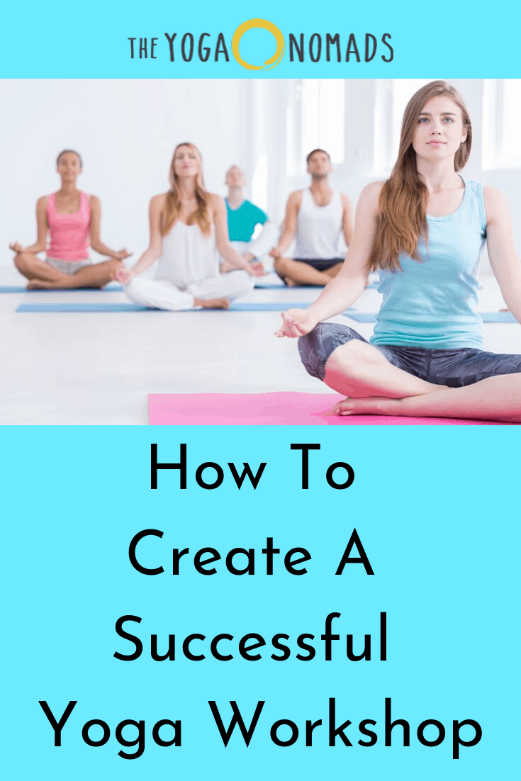 How to Create a Successful Yoga Workshop
